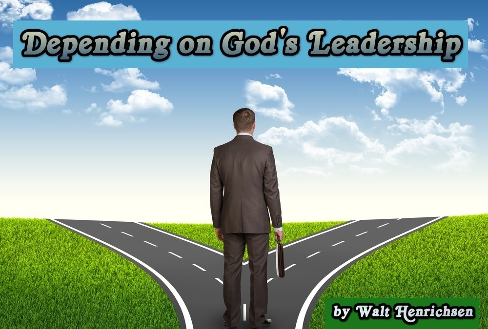 Depending on God's Leadership