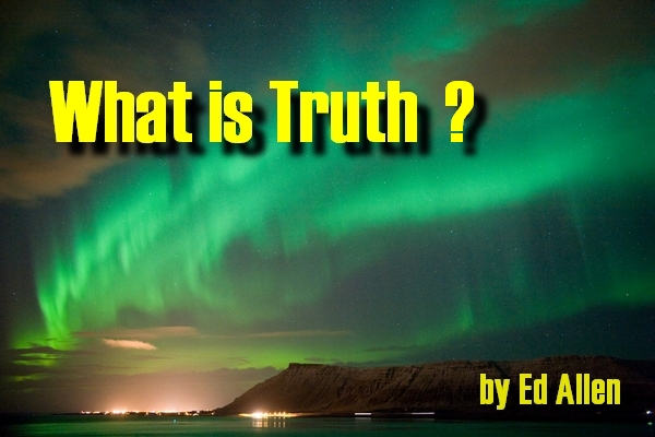 What is Truth ?