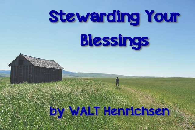 Stewarding Your Blessings
