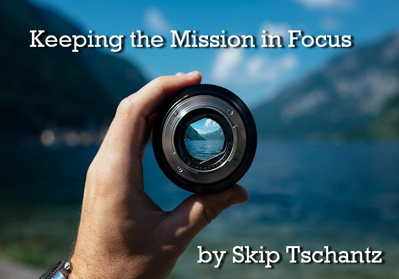 Keeping the Mission in Focus