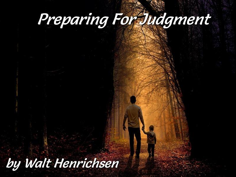 Preparing For Judgment
