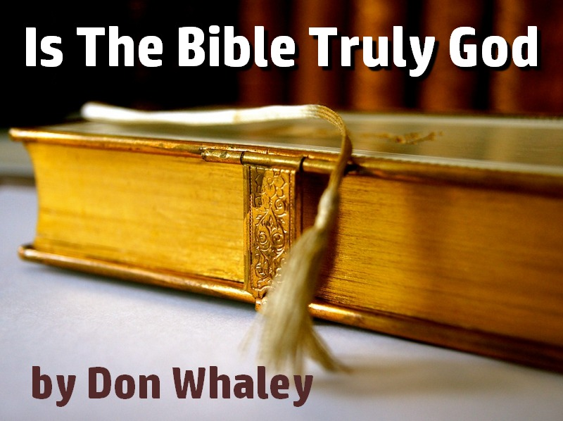 Is The Bible Truly God