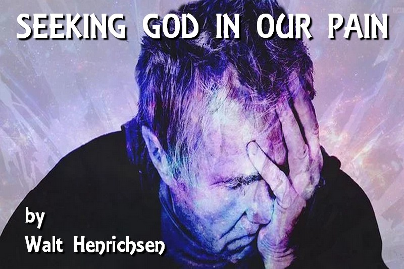 Seeking God in Our Pain