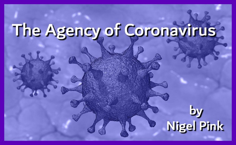 The Agency of Coronavirus